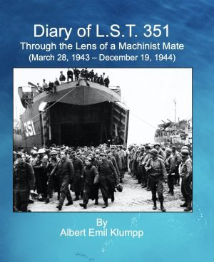 Diary of LST 351: through the lens of a machinist mate, March 28, 1943 - December 19, 1944