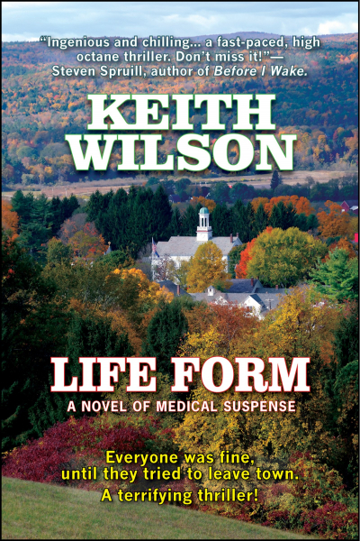 Life form: a novel of Medical suspense