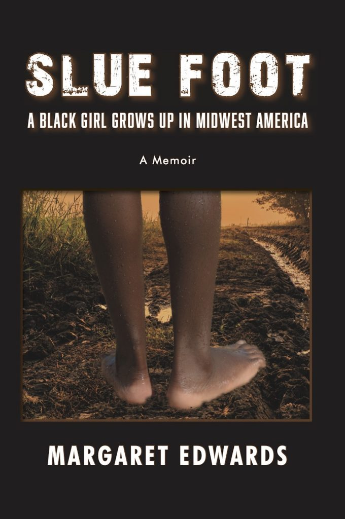 Slue Foot: a black girl grows up in midwest America