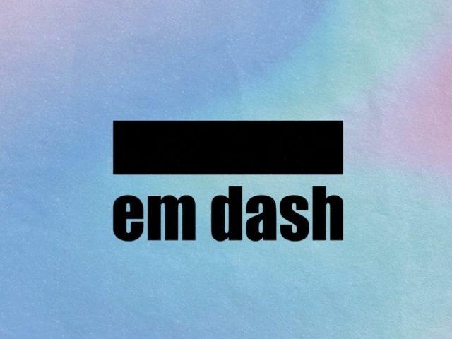 Commas, Parentheses, and Em Dashes