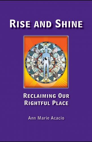 Rise and Shine by Ann Marie Acacio